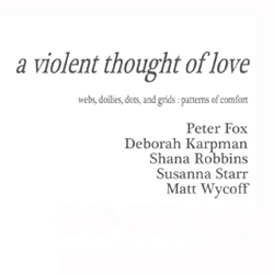a violent thought of love